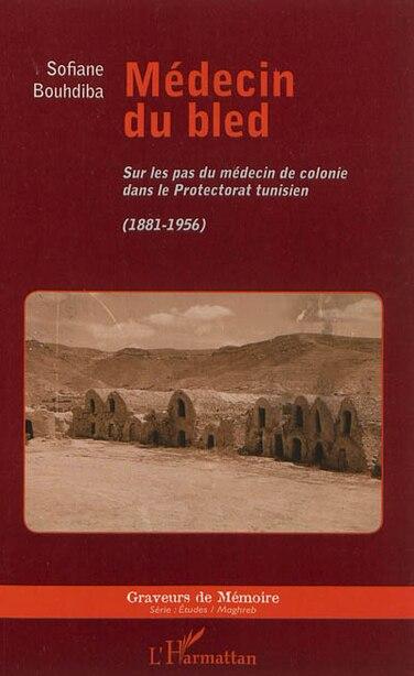 Médecin du bled by Sofiane Bouhdiba