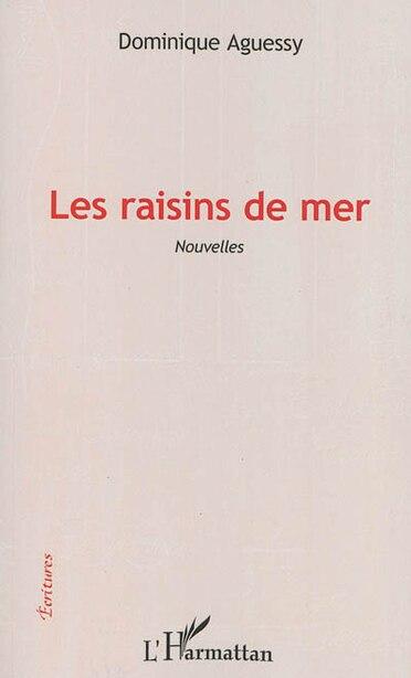 Les raisins de mer by Dominique Aguessy