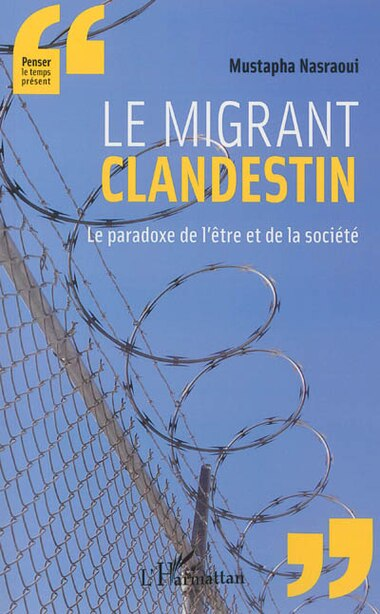 Le migrant clandestin by Mustapha Nasraoui