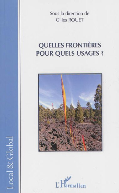 Quelles frontières pour quels usages ? by Gilles Rouet