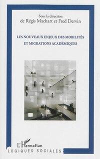 Les nouveaux enjeux des mobilités et migrations académiques