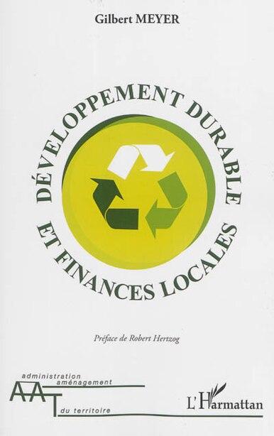 Développement durable et finances locales by Gilbert Meyer