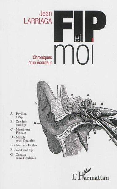 FIP et moi by Jean Larriaga
