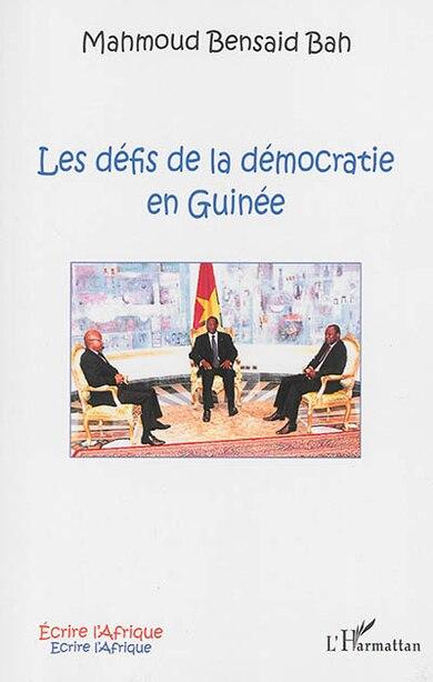 Les défis de la démocratie en Guinée by Mahmoud Bah