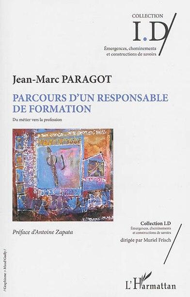 Parcours d'un responsable de formation by Jean-Marc Paragot