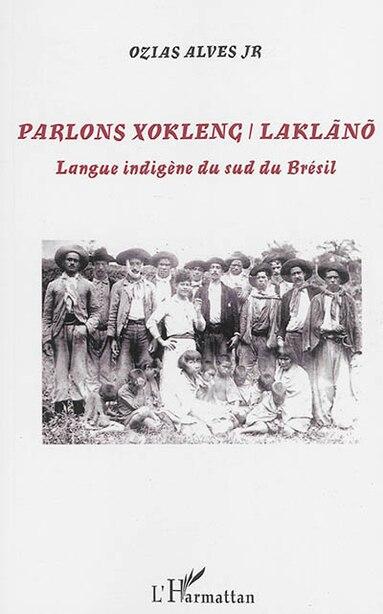 Parlons Xokleng / Laklano by Ozias Ozias Alves Junior