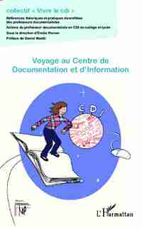 Voyage au Centre de Documentation et d'Information by Émilie Porcon