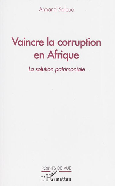Vaincre la corruption en Afrique by Armand Salouo