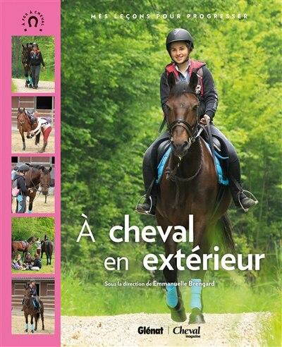 A cheval en extérieur by Emmanuelle Brengard
