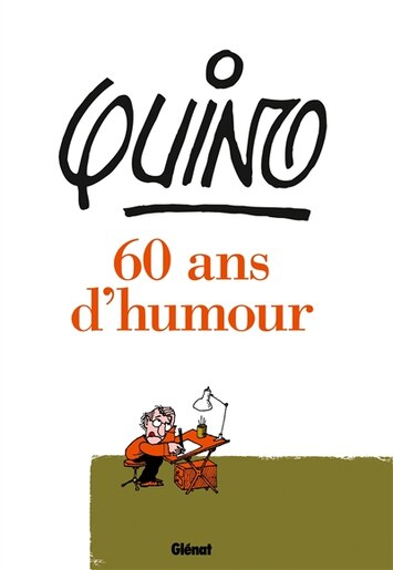 Quino 60 ans d'humour by Quino
