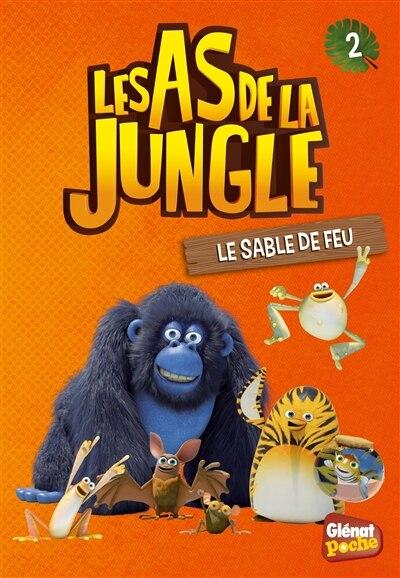 AS DE LA JUNGLE (LES) T.02 : LE SABLE DE FEU by Sevin