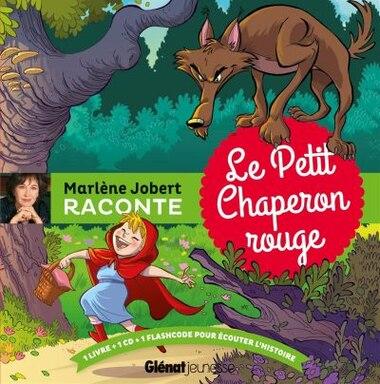Marlène Jobert Raconte Le Petit Chaperon Rouge by Marlène Jobert