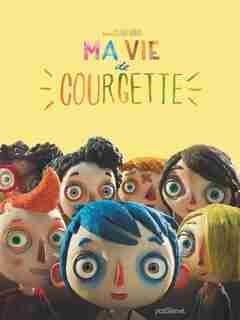 Ma vie de courgette by Barras Sciamma