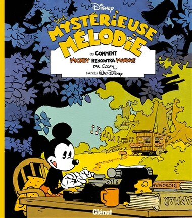 Une mystérieuse mélodie ou comment Mickey rencontra Minnie by Cosey