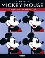 Mickey Mouse Icone du rêve américain