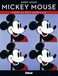 Mickey Mouse Icone du rêve américain by Garry Apgar