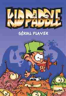 Kid Paddle tome 1 Serial player by Midam