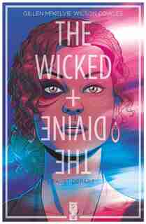 The Wicked + the Divine 01 by Kieron Gillen