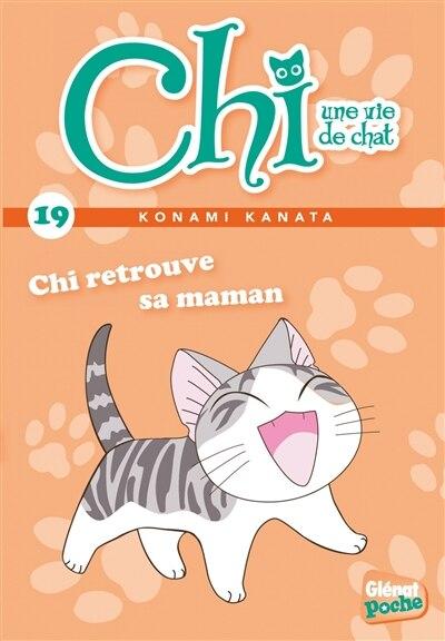 Chi une vie de chat tome 19 Chi retrouve sa maman by Pétronille