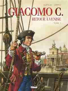 Giacomo C, retour à Venise 01 by Griffo Dufaux
