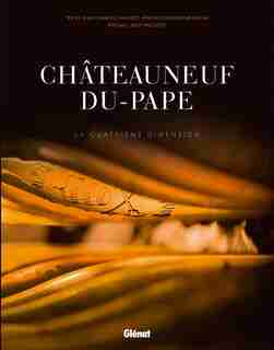 Châteauneuf du pape by Jean-Charles Chapuzet