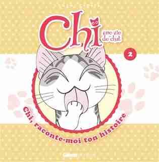 Chi raconte moi ton histoire tome 2 by Kanata