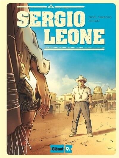 SERGIO LEONE by Noël Simsolo