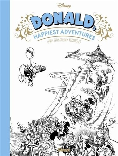 DONALD'S HAPPIEST ADVENTURES by Lewis Trondheim