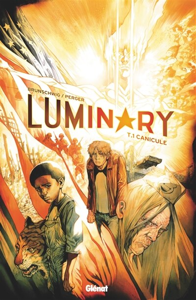 LUMINARY TOME 1: CANICULE by Luc Brunschwig