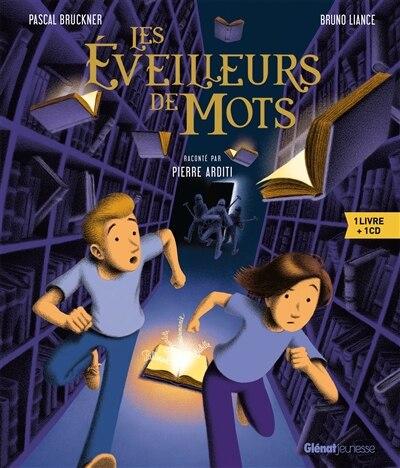 LES ÉVEILLEURS DE MOTS by PASCAL BRUCKNER