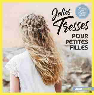 JOLIES TRESSES POUR PETITES FILLES by MATTI AIROLA
