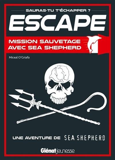 Escape mission sauvetage avec Sea Shepherd by Beausang