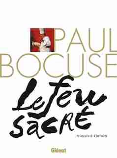 PAUL BOCUSE LE FEU SACRE  NE by ZIZZA