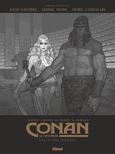 Conan Le Cimmérien: Les Clous Rouges by Régis Hautière