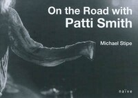 On the road with Patti Smith