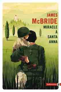 MIRACLE A SANTA ANNA by James McBride