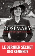 Rosemary, l'enfant qu'on cachait