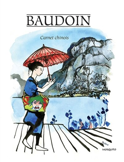 Carnet chinois by Edmond Baudoin
