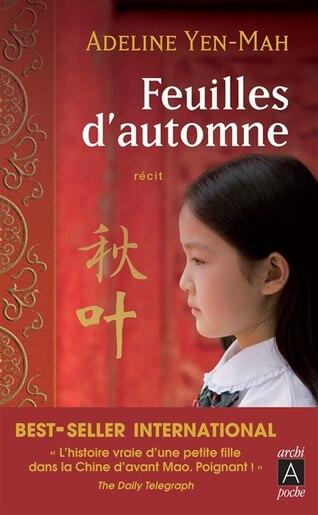 Feuilles D'automne by Adeline Yen-mah