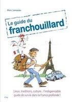 GUIDE DU FRANCHOUILLARD