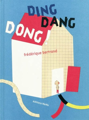 Ding dang dong by Frédérique Bertrand