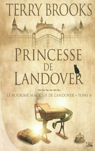Royaume Magique De Landover Le 6: Princesse De Landover by Terry Brooks