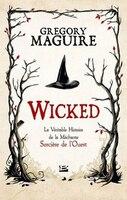 Wicked : La véritable histoirede la méchante sorcière de L'