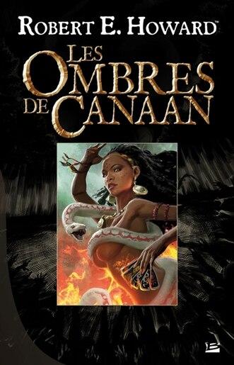 Ombres de Canaan Les by Robert E. Howard