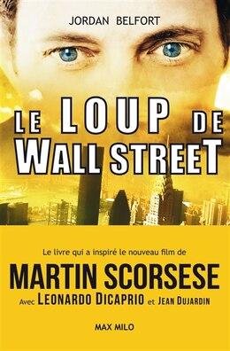 Book LOUP DE WALL STREET -LE by JORDAN BELFORT