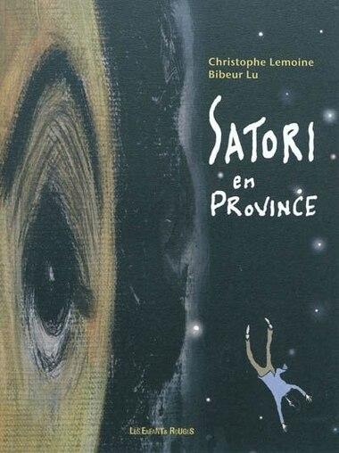 Satori en province by Christophe Lemoine