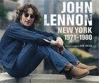 John Lennon, New York 1971-1980