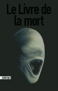 LIVRE DE LA MORT -LE