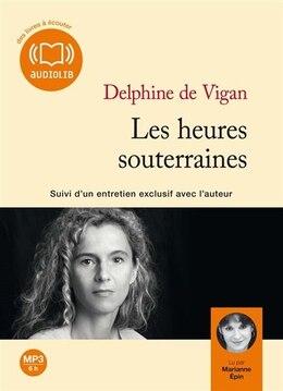 Book HEURES SOUTERRAINES (LES) MP3 by VIGAN,DELPHINE DE