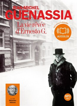 Book VIE RÊVÉE D'ERNESTO G. (LA) by Jean Michel Guenassia